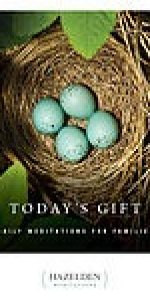 Today's Gift Daily Meditations for Families by Hazelden